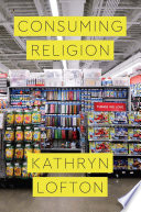 Consuming Religion : in extremity ; the spirit in the cubicle:...