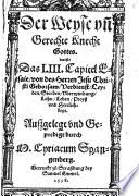 Der weyse vn   gerechte Knecht Gottes  das ist  Das LIII  Capitel Esaie     aussgelegt vnd gepredigt
