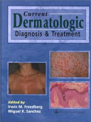 Current Dermatologic Diagnosis   Treatment