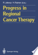 Progress in Regional Cancer Therapy