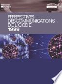 Perspectives des communications de l OCDE 1999