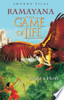 Ramayana  The Game of Life   Book 3   Stolen Hope