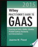 Wiley Practitioner s Guide to GAAS 2015