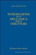 Introduzione alla meccanica delle strutture