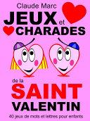 Jeux et charades de la Saint Valentin