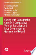 Coping with Demographic Change  A Comparative View on Education and Local Government in Germany and Poland