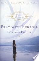 Pray With Purpose Live With Passion