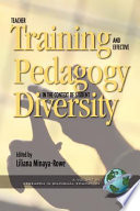 Teacher Training and Effective Pedagogy in the Context of Student Diversity