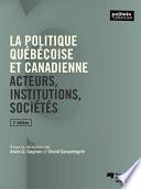 La politique québécoise et canadienne, 2e édition