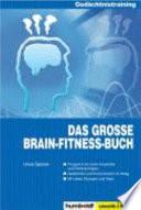Das gro  e Brain Fitness Buch