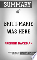 Summary of Britt Marie Was Here by Fredrik Backman   Conversation Starters