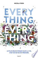 Everything, everything Pas En Prendre << Everything Everything Est