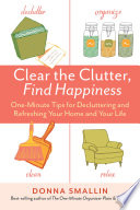 Clear The Clutter Find Happiness