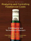 Analyzing and Controlling Foodservice Costs