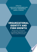 Organizational Identity and Firm Growth