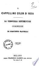 Il cappellino color di rosa commedie di Giacinto Ravelli