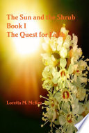 the sun and the shrub book 1 the quest for faith
