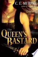 The Queen s Bastard