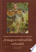 A magyar művelődés századai