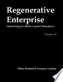 Regenerative Enterprise  Optimizing for Multi capital Abundance
