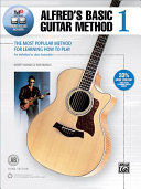 Alfred s Basic Guitar Method  Bk 1  The Most Popular Method for Learning How to Play  Book  DVD   Online Audio  Video   Software