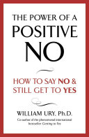 The Power of A Positive No Book Cover