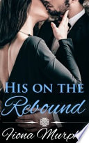 His on the Rebound Book PDF