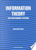 Information Theory for Continuous Systems