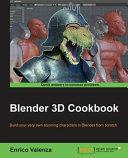 Blender 3D Cookbook
