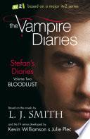 The Vampire Diaries  Stefan s Diaries  Bloodlust