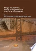 Bridge Maintenance  Safety  Management and Life Cycle Optimization