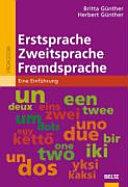 Erstsprache  Zweitsprache  Fremdsprache