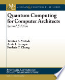 Quantum Computing for Computer Architects