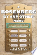 A Rosenberg by Any Other Name Book PDF