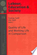 Quality of Life and Working Life in Comparison