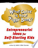 Ebook What Color Is Your Piggy Bank? Epub Adelia Cellini Linecker Apps Read Mobile