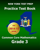 New York Test Prep Practice Test Book Common Core Mathematics Grade 3