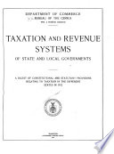 Taxation and Revenue Systems of State and Local Governments