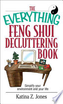 The Everything Feng Shui De Cluttering Book