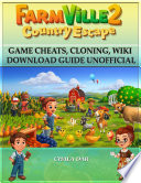 Farmville 2 Country Escape Game Cheats  Cloning  Wiki Download Guide Unofficial