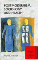 Postmodernism, Sociology and Health