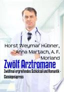 Zwölf Arztromane