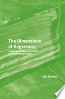 The Dimensions Of Hegemony book