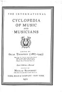 The International Cyclopedia Of Music And Musicians : ...