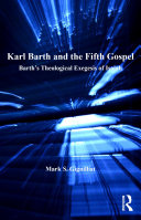 Karl Barth and the Fifth Gospel Amount Of Attention To The