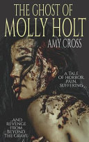 The Ghost of Molly Holt