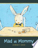 Mad at Mommy