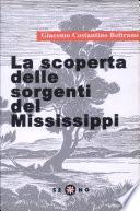 La scoperta delle sorgenti del Mississippi