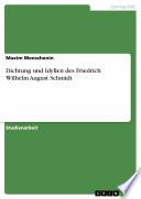 Dichtung und Idyllen des Friedrich Wilhelm August Schmidt
