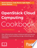 OpenStack Cloud Computing Cookbook   Fourth Edition